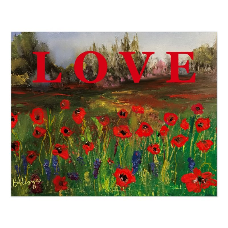 Spread The Love, Beautiful Love of Poppies Poster