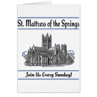 """St. Mattress Of The Springs"" Church Greeting Cards"