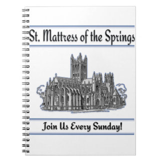 """St. Mattress Of The Springs"" Church Journal"