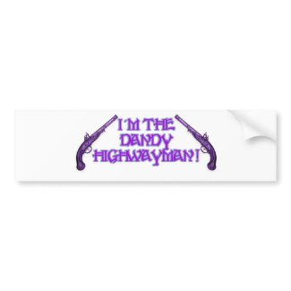 Stand and Deliver! bumpersticker