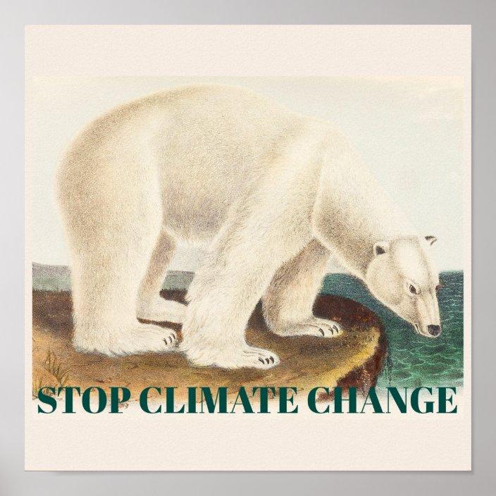 stop climate change endangered arctic polar bear poster zazzle com