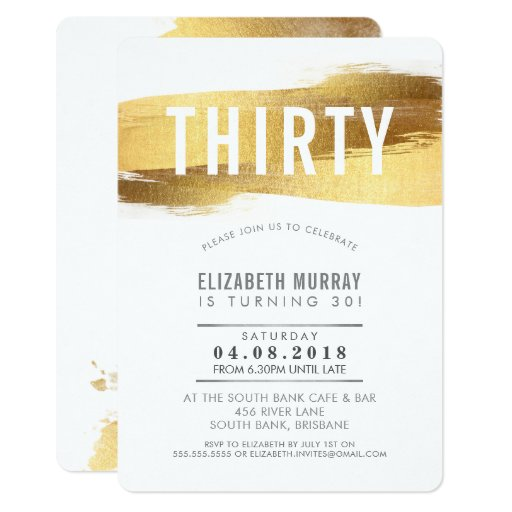 STYLISH 30TH birthday INVITE faux gold brushstroke