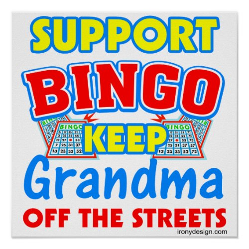 Support Bingo Grandma Funny Posters