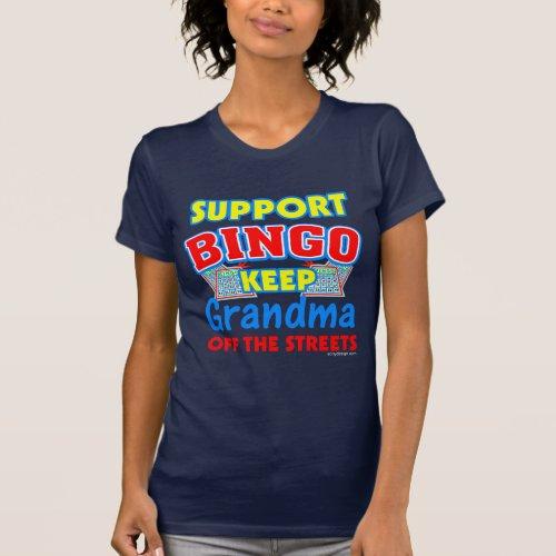 Support Bingo Grandma Funny T-Shirt