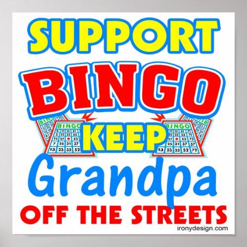 Support Bingo Grandpa Funny Posters
