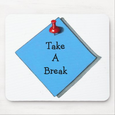 image of a post-it reminding one to take a break