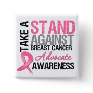 Take a Stand Against Breast Cancer button