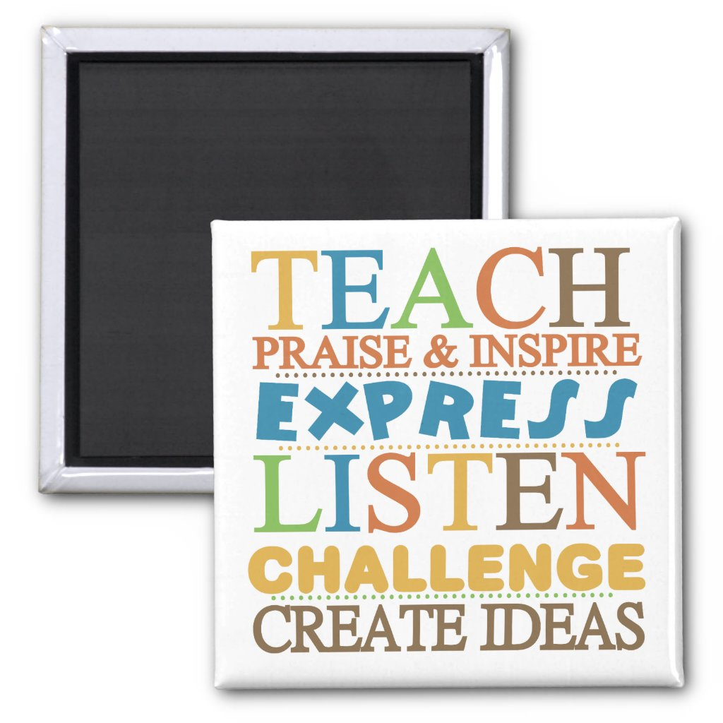 Teacher Words To Live Byy Magnet