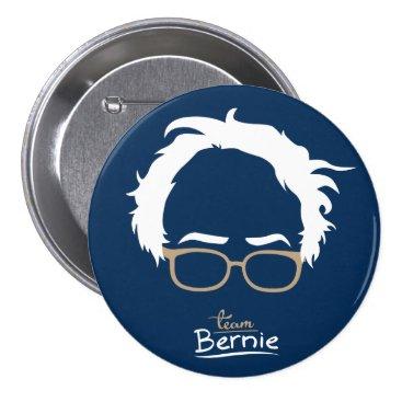 Team Bernie - Bernie Sanders for President Button