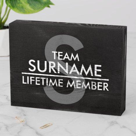 TEAM (Surname) Lifetime Member | Black Wooden Box Sign