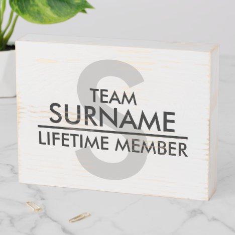 TEAM (Surname) Lifetime Member | White Wooden Box Sign