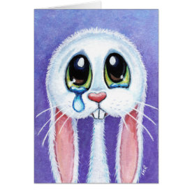 Tearful Sad Bunny Rabbit Blank Greeting Card