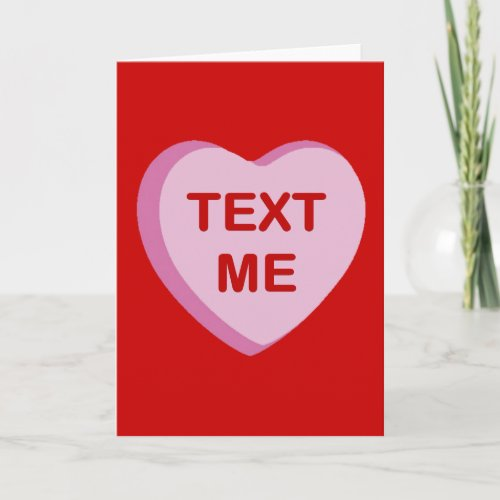 Text Me Conversation Candy Heart Gifts and Apparel Holiday Card