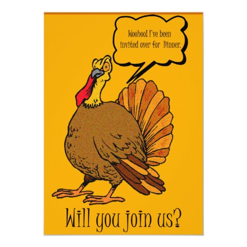 Thanksgiving Dinner Invitation - Funny Turkey by Tasteful Designs for Business and Special Times