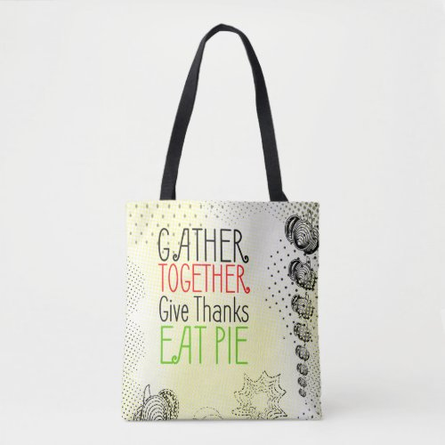 Thanksgiving retro design with rustic halftones tote bag