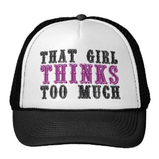 That Girl Thinks Too Much hat