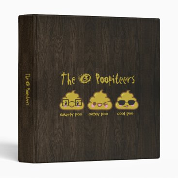 The 3 Poopiteers Binder