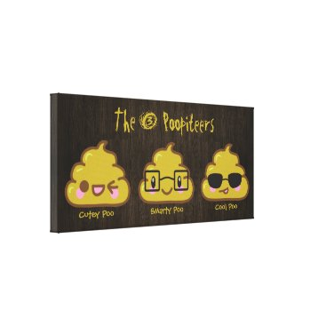 The 3 Poopiteers Canvas Print