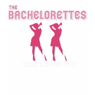 The Bachelorettes t-shirt shirt