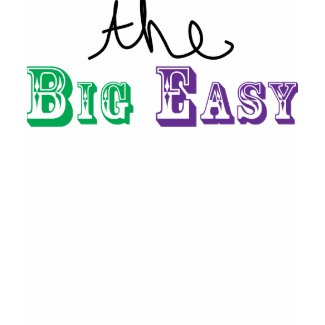 The Big Easy shirt