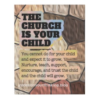 The Church is Your Child Faux Canvas Print