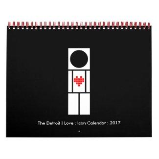 The Detroit I Love : Icon Calendar