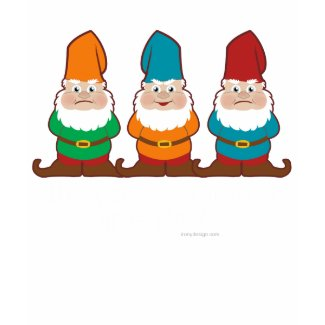 The Gnomes Made Me Do It shirt