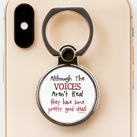 The Voices Aren't Real Funny Saying Phone Ring Stand