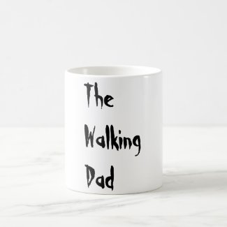 The Walking Dad - Funny Zombie Pun Mug