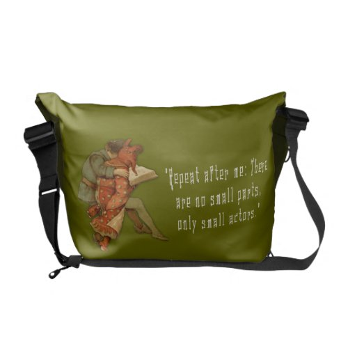 There are No Small Parts Courier Bag