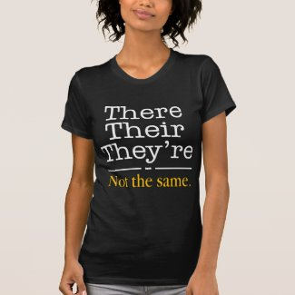 There, Their and They're. Tees