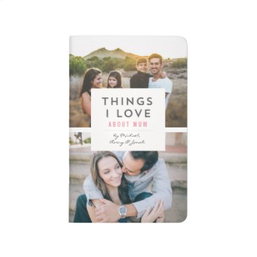"""""""Things I love About Mom"""" Photo Mini Book"""