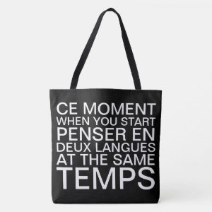 Thinking in French and English Tote Bag