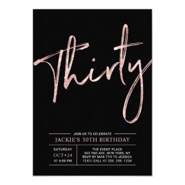 Thirty | Rose Gold & Black 30th Birthday Party Invitation