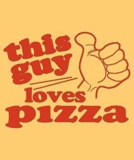 This Guy Loves Pizza Tshirt