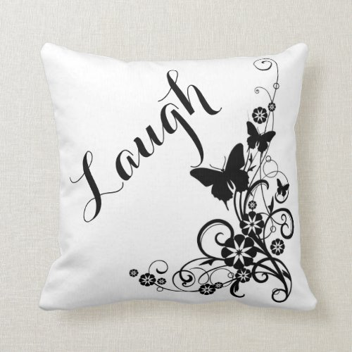 Throw Pillow/Laugh Throw Pillow