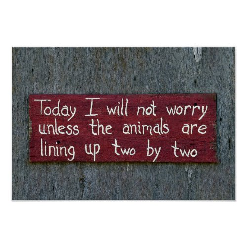 Today I Will Not Worry Poster
