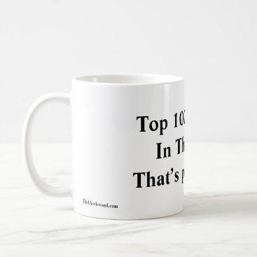 Top 100,000 Dad In The World Mug