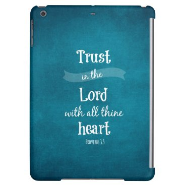 Trust in the Lord Bible Verse Case For iPad Air