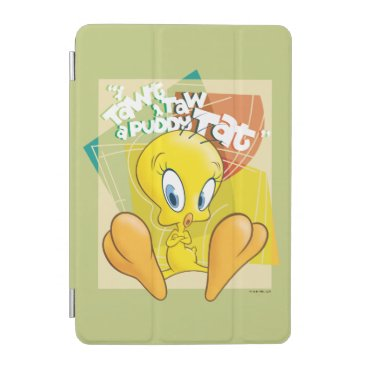 "TWEETY™ ""I Tawt I Taw A Puddy Tat"" iPad Mini Cover"