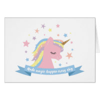 Unicorn birthday card-make magic happen every day card