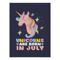 Unicorns Are Born In July Cute Birthday Girl Poster