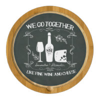 Vintage Chalkboard We Go Together Typography Round Cheeseboard