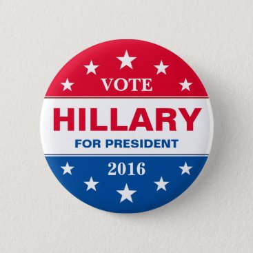 Vote Hillary Clinton for President 2016 Campaign Pinback Button
