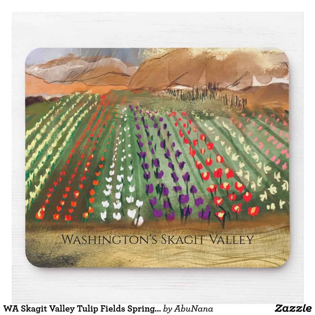 WA Skagit Valley Tulip Fields Spring Dreaming Mouse Pad