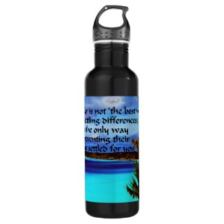 War isn't the answer 24oz water bottle