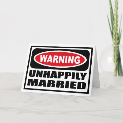 Unhappily married sign