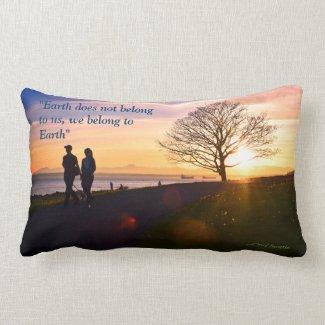 We Belong to Earth Pillow