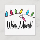 We've Moved  Christmas Tree Lights Enclosure Card