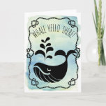 Whale Hello There | Funny Watercolor Nautical Pun Card